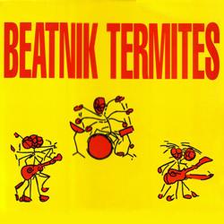 Beatnik Termites
